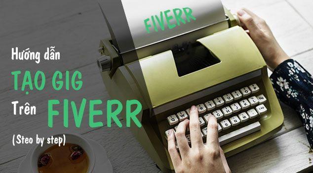 Hướng dẫn tạo Gig trên Fiverr chi tiết nhất (4 bước) - Step by step 1