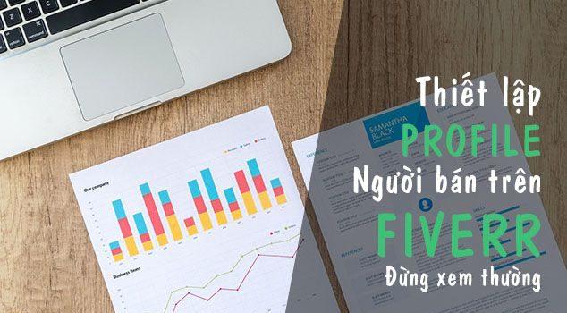 Thiết lập profile người bán trên Fiverr - 3 lý do 1