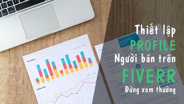 Thiết lập profile người bán trên Fiverr - Đừng xem thường 1