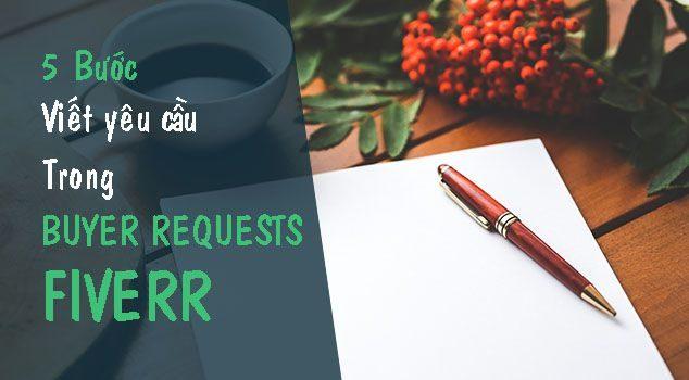 5 bước viết yêu cầu trong buyer requests