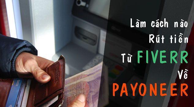 Rút tiền từ Fiverr về Payoneer qua 3 bước chi tiết nhất 4