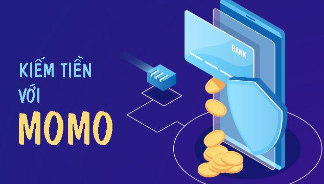 Kiếm tiền với ví điện tử Momo chi tiết nhất 1