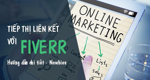 Làm tiếp thị liên kết với Fiverr - 6 bước chi tiết 1