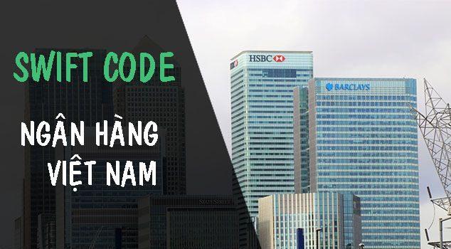 swift code ngân hàng việt nam