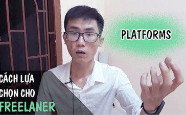 cach lua cho nen tang freelancer