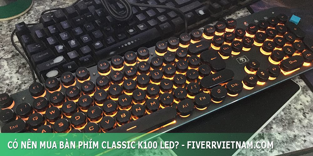 có nên mua bàn phím classic k100 led 10