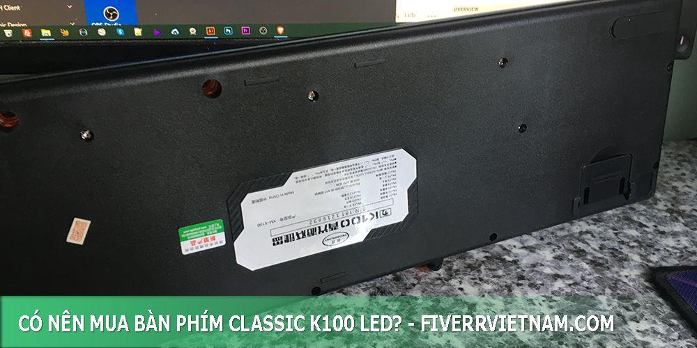 có nên mua bàn phím classic k100 led 13