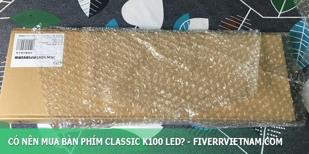 có nên mua bàn phím classic k100 led 3